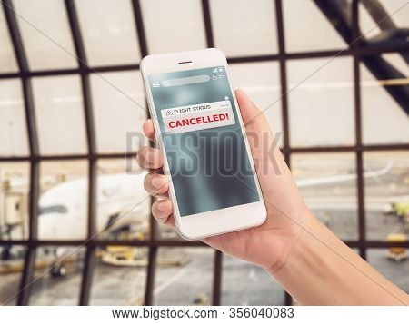 Flight Cancellation Concept. Announces Message For Flight Schedule Change Information Alert On Smart