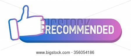 Purple Vector Illustration Banner Recommended With Thumbs Up On White Background. Best Recommendatio