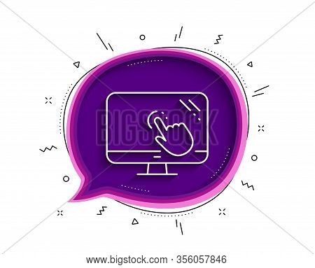 Touch Screen Line Icon. Chat Bubble With Shadow. Online Quiz Test Sign. Thin Line Touch Screen Icon.