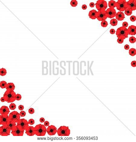 Anzac Day. Frame Of Red Abstract Poppies. Red Poppies Isolated On White Background. Remembrance Day