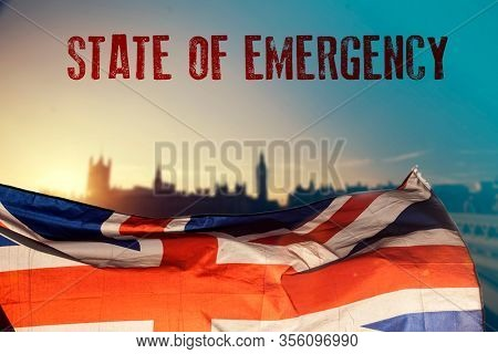 Concept of UK state of emergency, national lockdown due to coronavirus crisis