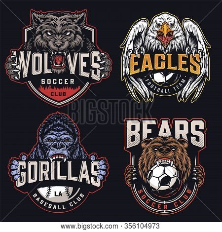 Colorful Sports Clubs Emblems With Ferocious Wolf Eagle Gorilla Bear Mascots Soccer And Baseball Bal