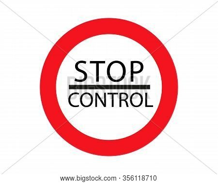Sign Stop Control, The Customs Checkpoint In Vector For Print Or Design