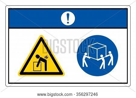 Notice Lift Hazard Use Three Person Lift Symbol Sign, Vector Illustration, Isolate On White Backgrou