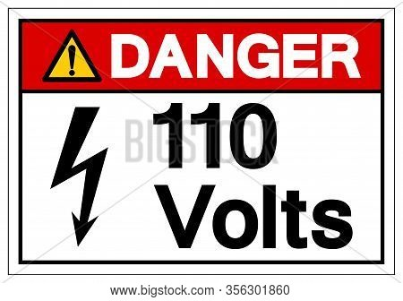 Danger 110 Volts Symbol Sign, Vector Illustration, Isolate On White Background Label .eps10