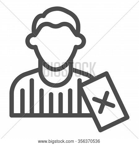 Judge And Penalty Proof Line Icon. Soccer Or Football Referee With Red Card Symbol, Outline Style Pi