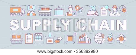 Production Process Word Concepts Banner. Freight And Cargo Shipping. Supply Chain. Distribution And