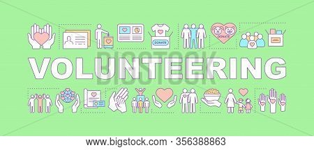 Volunteering Word Concepts Banner. Charitable Foundation. Presentation, Website. Isolated Lettering