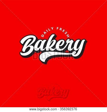 Bakery Logo. Bakery And Pastry Sign. Bakery Shop Emblem. Beautiful Calligraphy Sign. Monochrome Opti