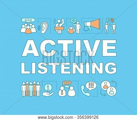 Active Listening Word Concepts Banner. Marketing Campaign. Oratory Skill. Public Speaking. Isolated
