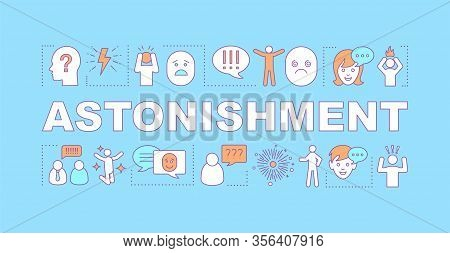 Astonishment Word Concepts Banner. Unexpected Surprise. Dazing Miracle. Shock And Bewilderment. Pres