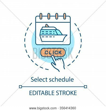 Schedule Selection Concept Icon. Cruise Deal Idea Thin Line Illustration. Voyage, Journey, Trip Plan