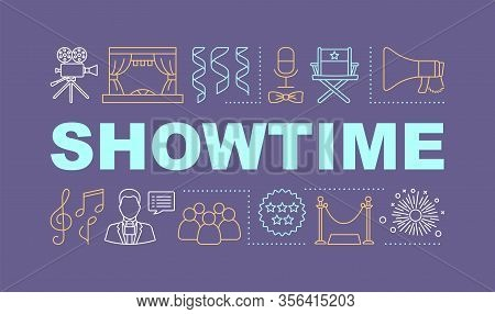 Showtime Word Concepts Banner. Concert Show. Event Meeting In Theatre. Cinema Audience. Presentation
