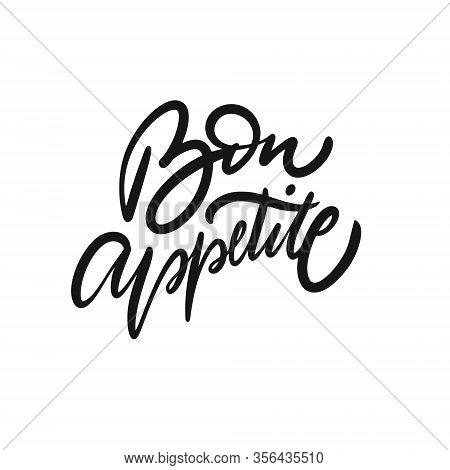 Bon Appetite. Hand Drawn Calligraphy Phrase. Black Ink. Vector Illustration.