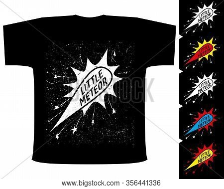 Little Meteor Slogan In Flying Comet, For Jersey Fabric Typography T-shirt Design. Comic Vector Illu
