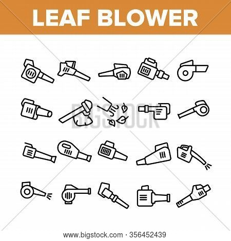 Leaf Blower Equipment Collection Icons Set Vector. Leaf Blower Electronic Device, Cleaning Blowing T