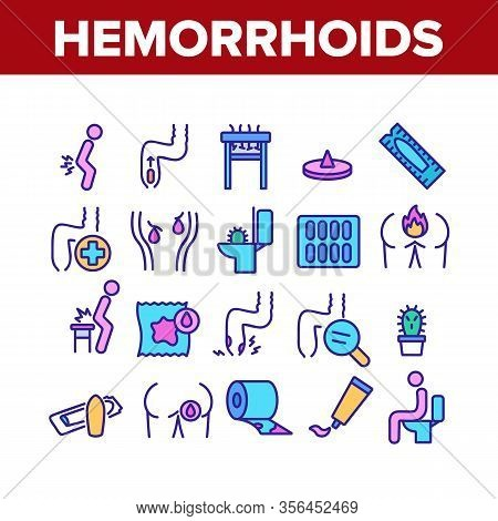 Hemorrhoids Disease Collection Icons Set Vector. Hemorrhoids Ache And Pain, Inflammation And Treatme