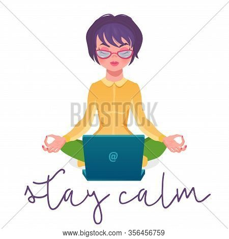 Calm Woman Relaxing Meditating With Laptop, No Stress Free Relief Remote Work Concept, Vector Illust