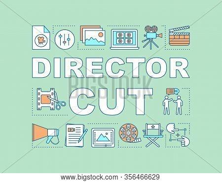 Director Cut Word Concepts Banner. Video Post Production. Final Cut. Film Making Process. Presentati