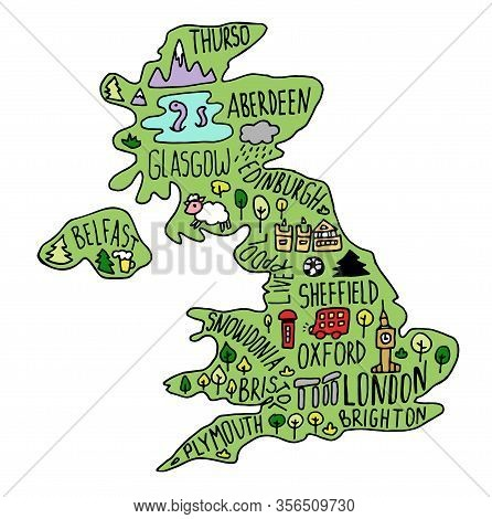 Colored Hand Drawn Doodle Great Britain Map. England City Names Lettering And Cartoon Landmarks, Tou