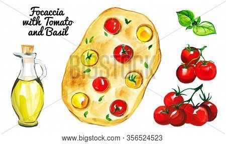 Set Of Watercolor Focaccia With Branch Of Tomato, Basil And Bottle Of Olive Oil Isolated On White Ba