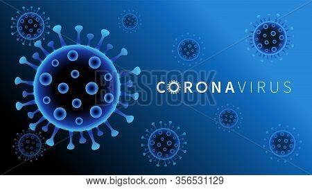 Coronavirus Covid-19 Blue Background. China And Europe Battles 2019-nc0v Outbreak, Travel Alert Conc