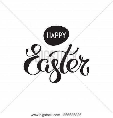 Happy Easter Hand Lettering Vector. Handwritten Happy Easter Greeting Card. Script Font. Isolated Bl
