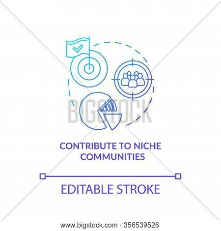 Contribution To Niche Communities, Target Marketing Concept Icon. Client Search Idea Thin Line Illus