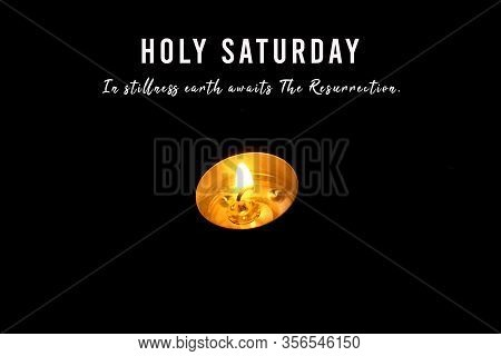 Holy Saturday Concept With Christian Inspirational Quote - In Stillness Earth Awaits The Resurrectio