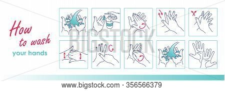 How To Wash Your Hands. Cleaning And Disinfecting Hands. Vector Instruction