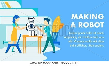 Making Robots For Kids Flat Vector Banner Template. Occupational Guidance, Developing Creative Think