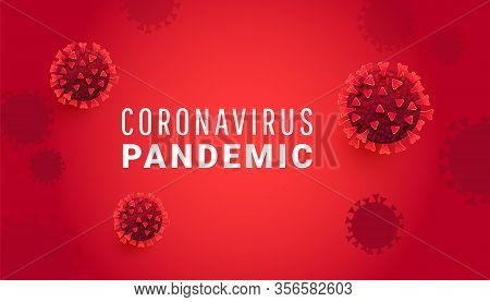 Coronavirus Pandemic Concept With Sars-cov-2 Virus Molecule Or Infected Bacteria With Text On A Red
