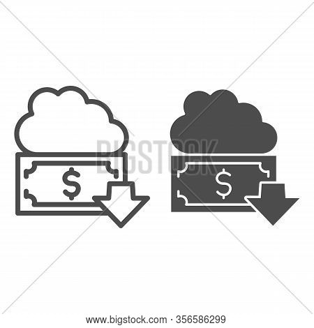 Money Fund Line And Solid Icon. Cloud, Dollar With Down Arrow, Withdraw All Funds Symbol, Outline St