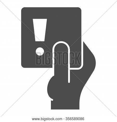 Penalty Proof Solid Icon. Soccer Or Football Referees Hand With Foul Card Symbol, Glyph Style Pictog