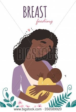 Beautiful Young Black African American Mother Breastfeeds Her Baby. A Woman Hugs A Baby And Feeds It