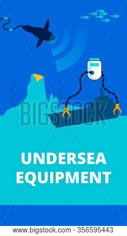 Undersea Equipment Flat Vector Poster Template. Innovative Loader Saving Sunken Ships. Bionic Shark,