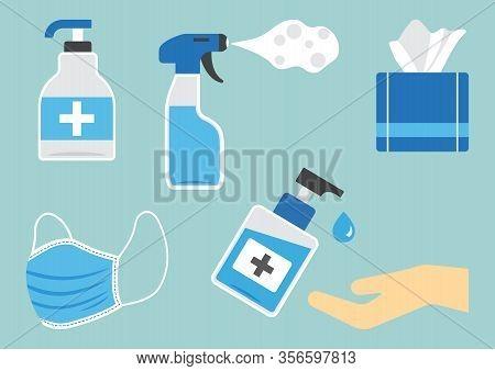 Disinfection. Hygiene. Set Of Sanitizer Bottles, Washing Gel, Spray, Wet Wipes, Liquid Soap, Medical