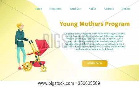 Landing Page Offering Modern Social Program For Young Mothers. Intake Form Button And Usable Menu. C