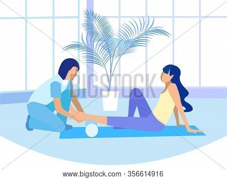 Female Manual Therapist Eliminates Pain Sore In Woman Feet And Leg. Doctor And Patient In Physiother