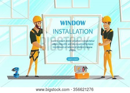 Window Installation Website Design Flat Cartoon Vector Illustration. Two Workers In Uniform Holding