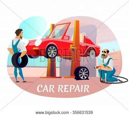 Poster Advertising Modern Car Repair With Professional Mechanic Team. Cartoon Technician Replacing B