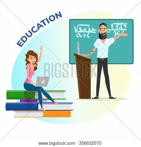 Education Poster With Female Student And Professor. Cartoon Girl With Laptop Sitting On Book Stack.