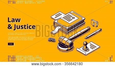 Law And Justice Isometric Landing Page. Gavel, Constitution Book, Document With Stamp, Coins And Pen