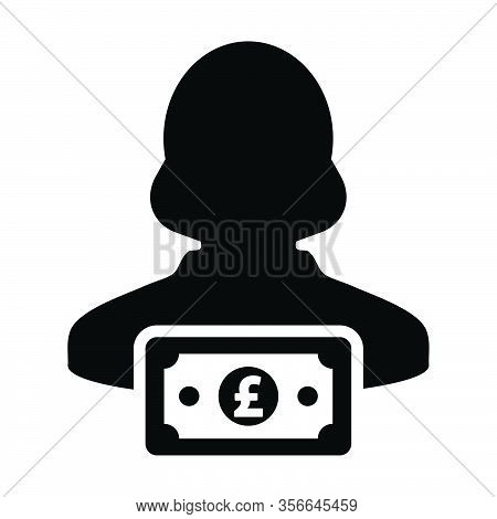 Finance Icon Vector Female User Person Profile Avatar With Pound Sign Currency Money Symbol For Bank