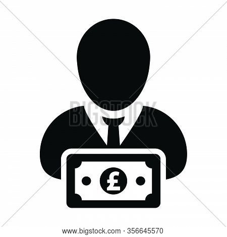 Sponsor Icon Vector Male User Person Profile Avatar With Pound Sign Currency Money Symbol For Bankin