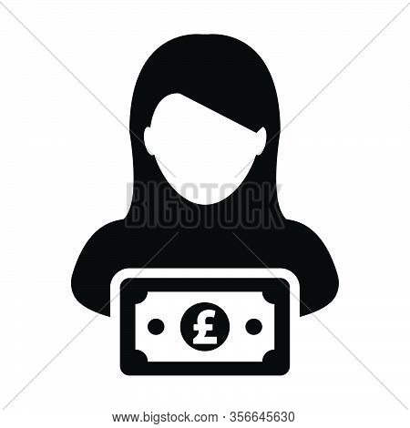Payment Icon Vector Female User Person Profile Avatar With Pound Sign Currency Money Symbol For Bank