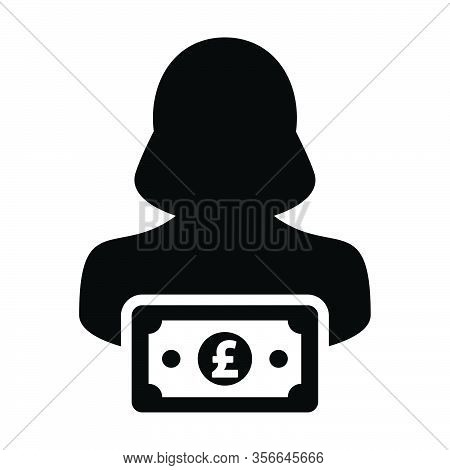 Income Icon Vector Female User Person Profile Avatar With Pound Sign Currency Money Symbol For Banki