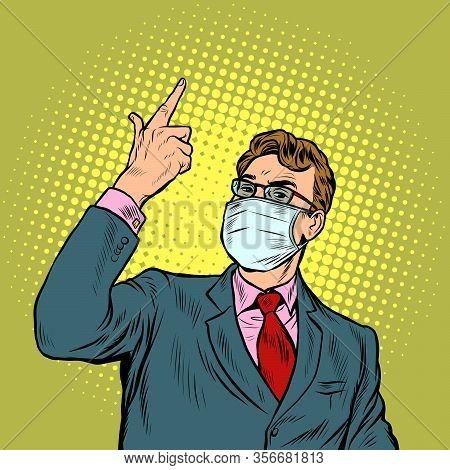 Businessman In A Medical Mask. The Epidemic Of Coronavirus. Pop Art Retro Vector Illustration Vintag