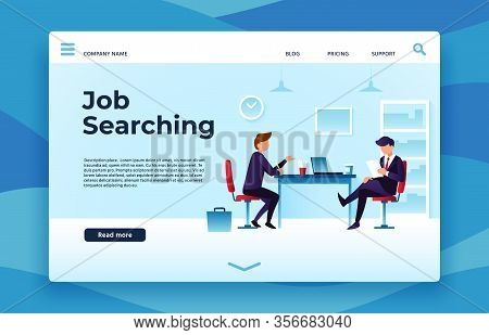 Job Searching Landing Page. We Are Hiring, Interview Preparation Vector Illustration. Job Employee,