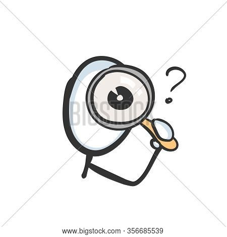 Looking Into Magnifying Glass. Inspect, Search And Analyze Detective. Hand Drawn. Stickman Cartoon.